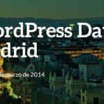 Wordpress Day Madrid 2014 el próximo 8 Marzo 2014