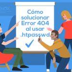 Resolver Error 404 al usar Htpasswd